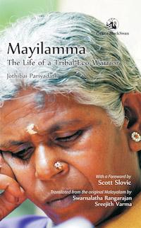 Mayilamma – The life of a Tribal Woman Eco-Warrior